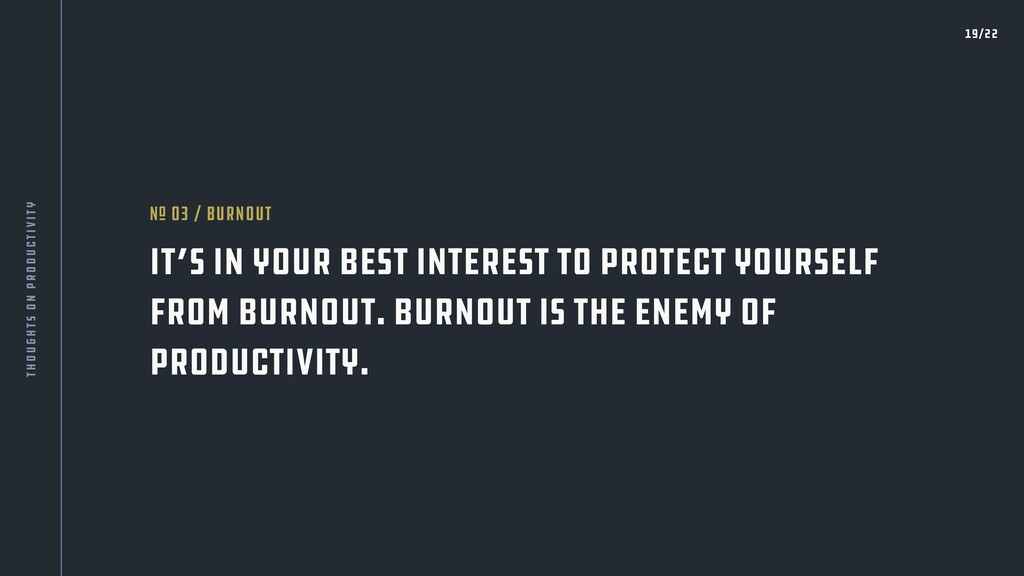 It's in your best interest to protect yourself ...