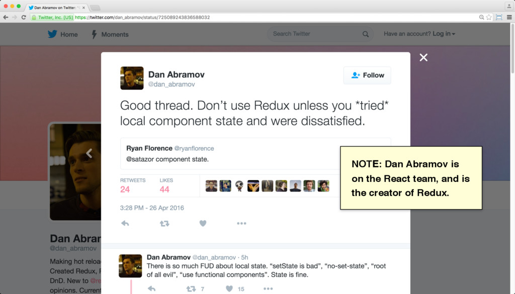 NOTE: Dan Abramov is on the React team, and is ...