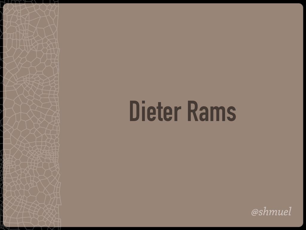 @shmuel Dieter Rams