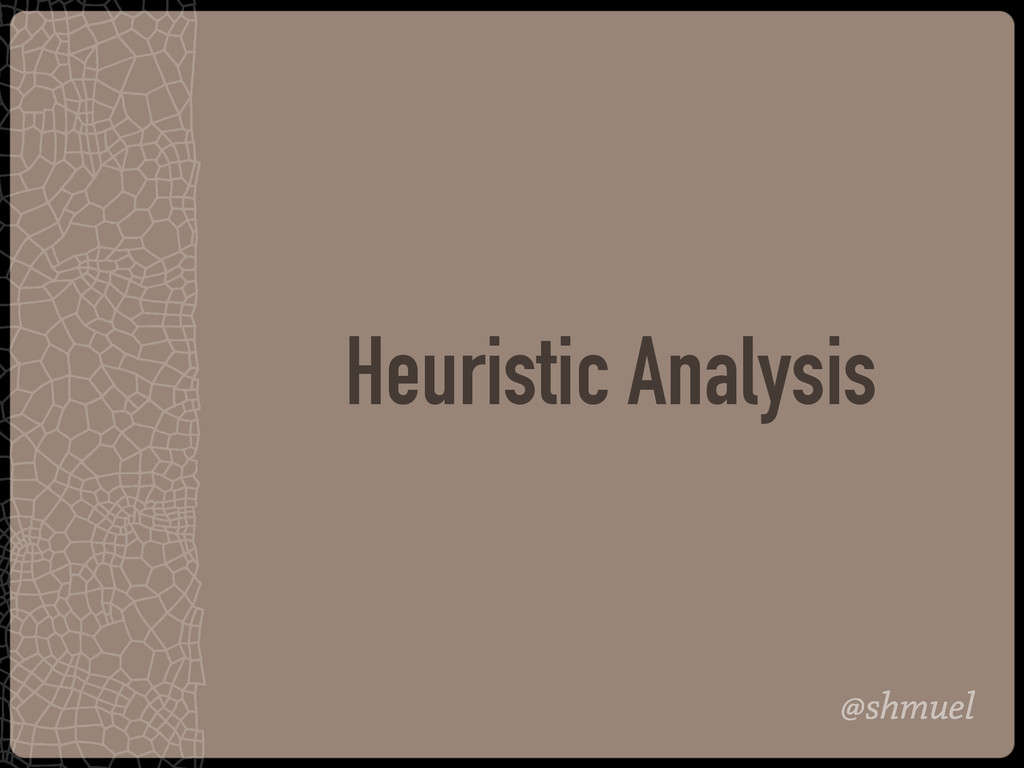 @shmuel Heuristic Analysis