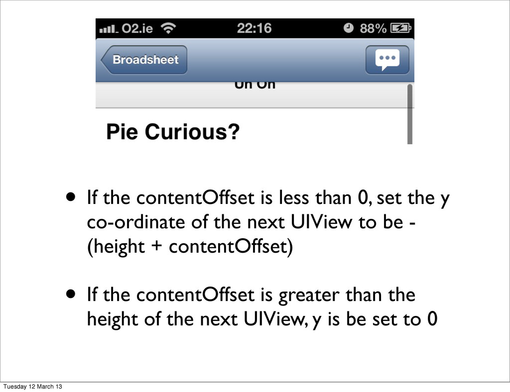 • If the contentOffset is less than 0, set the ...
