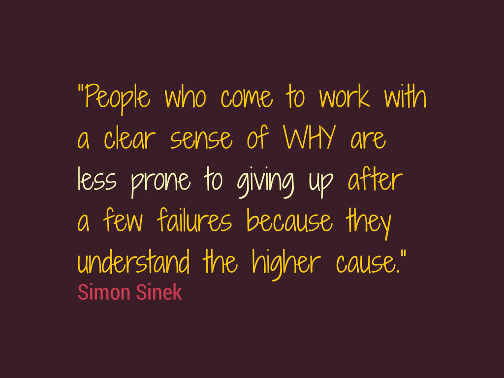 """Simon Sinek """"People who come to work with a cle..."""