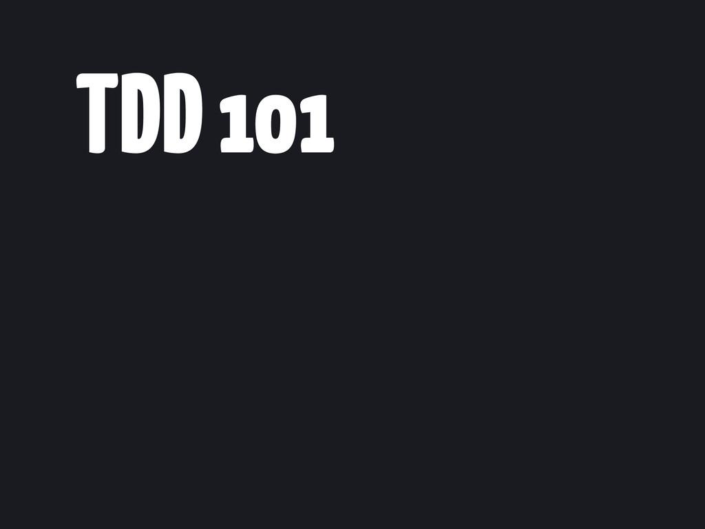 TDD 101