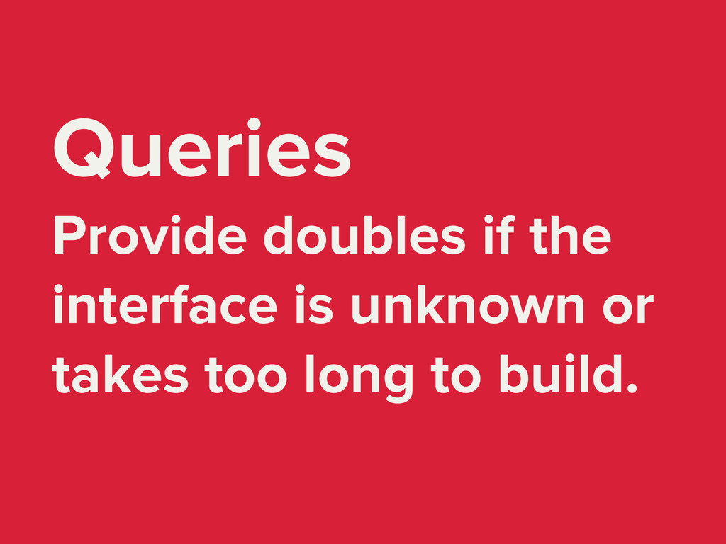 Queries Provide doubles if the interface is unk...