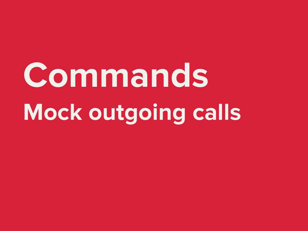 Commands Mock outgoing calls