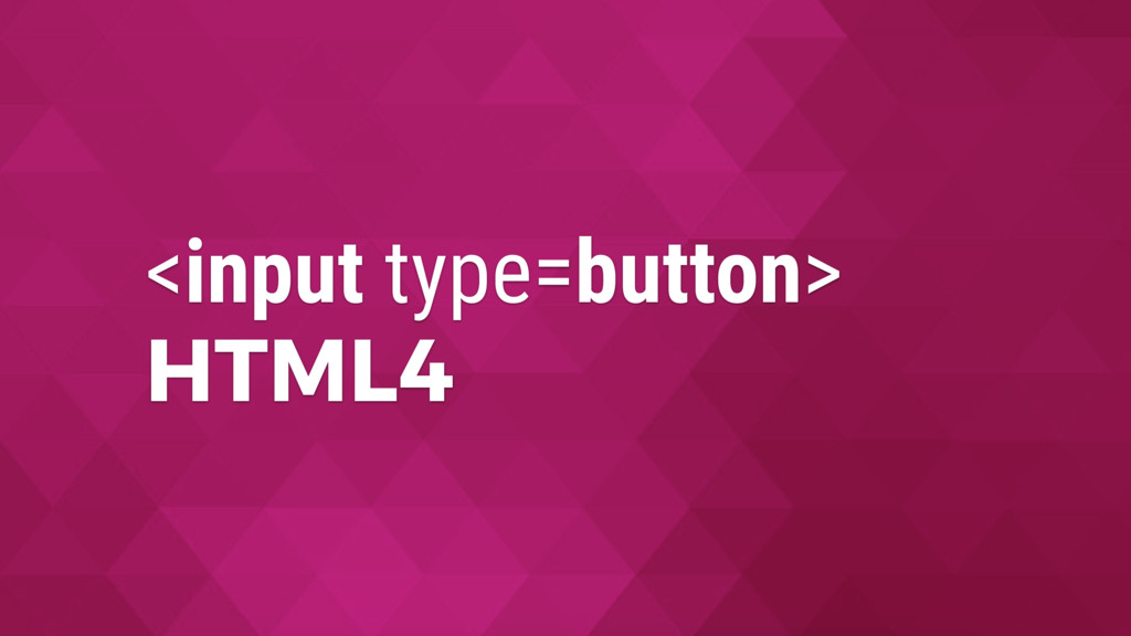 <input type=button> HTML4