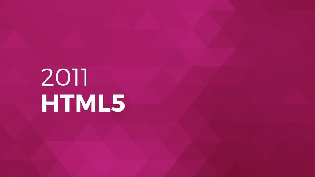 2011 HTML5