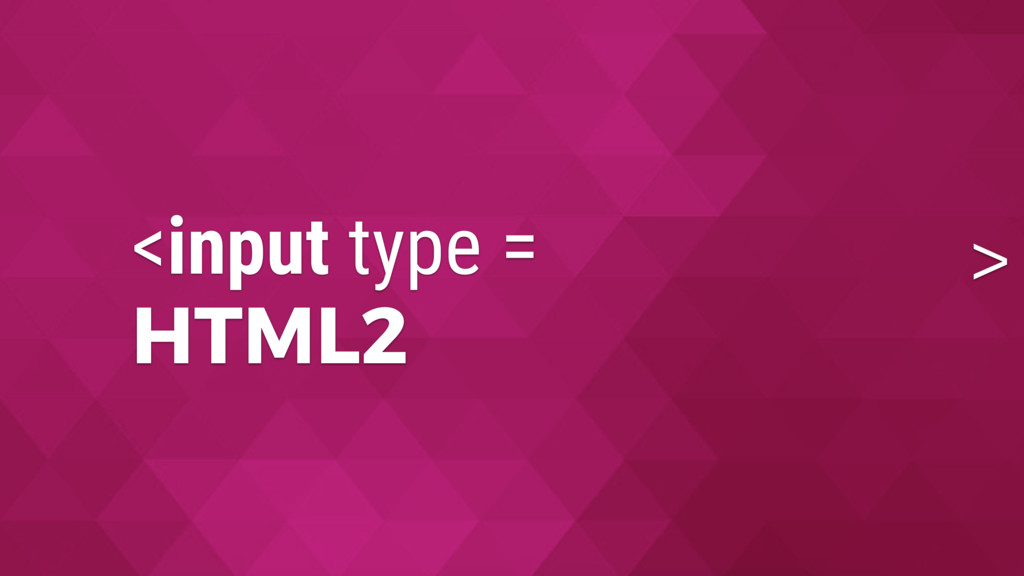 HTML2 > <input type =