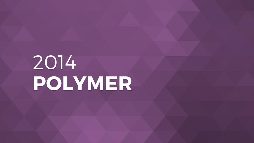 2014 POLYMER