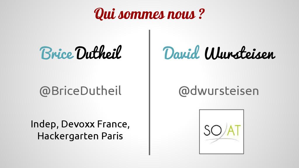 Brice Dutheil @BriceDutheil Indep, Devoxx Franc...