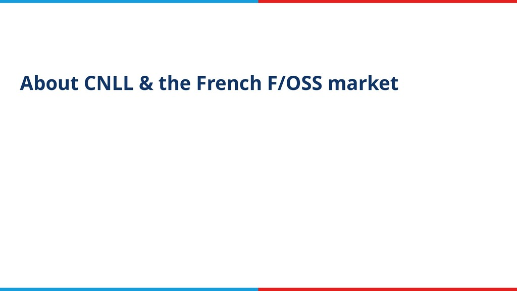 About CNLL & the French F/OSS market