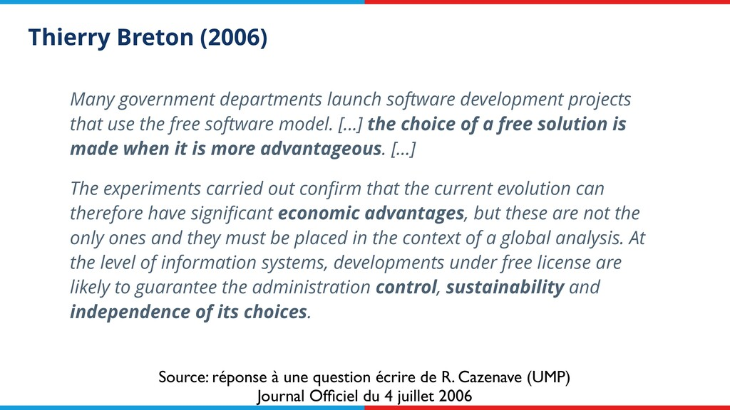 Thierry Breton (2006) Many government departmen...