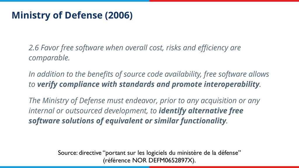 Ministry of Defense (2006) 2.6 Favor free softw...