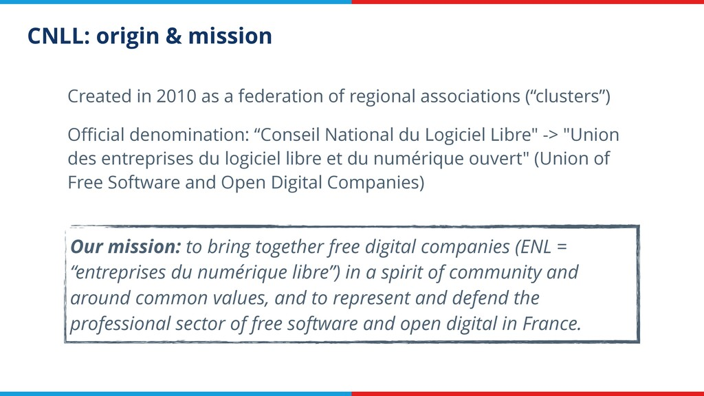 CNLL: origin & mission Created in 2010 as a fed...