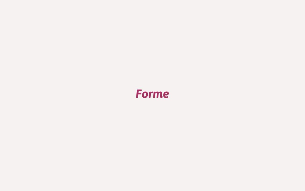 Forme