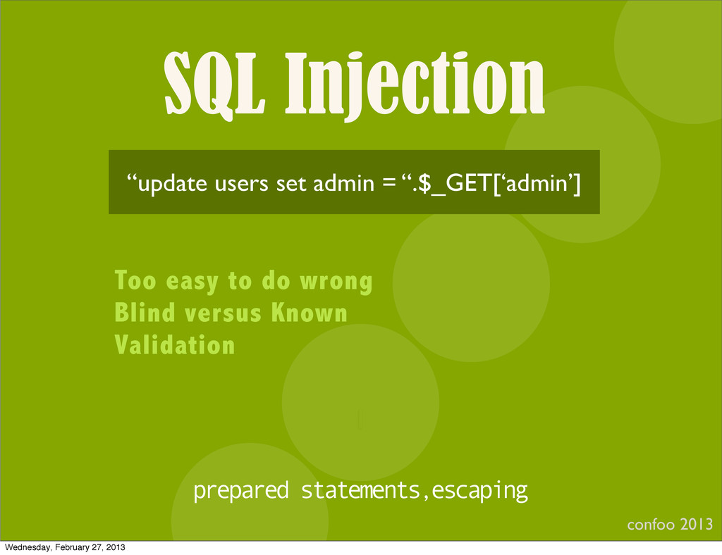 """SQL Injection confoo 2013 I """"update users set a..."""