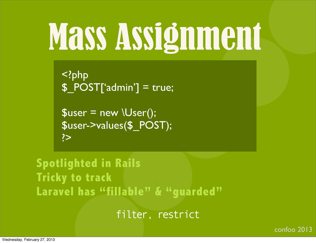 Mass Assignment confoo 2013 I <?php $_POST['adm...