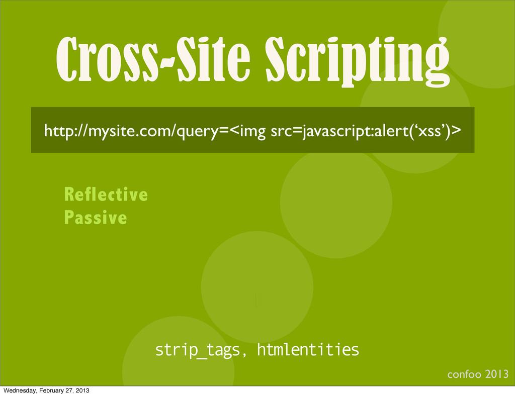 Cross-Site Scripting confoo 2013 I http://mysit...