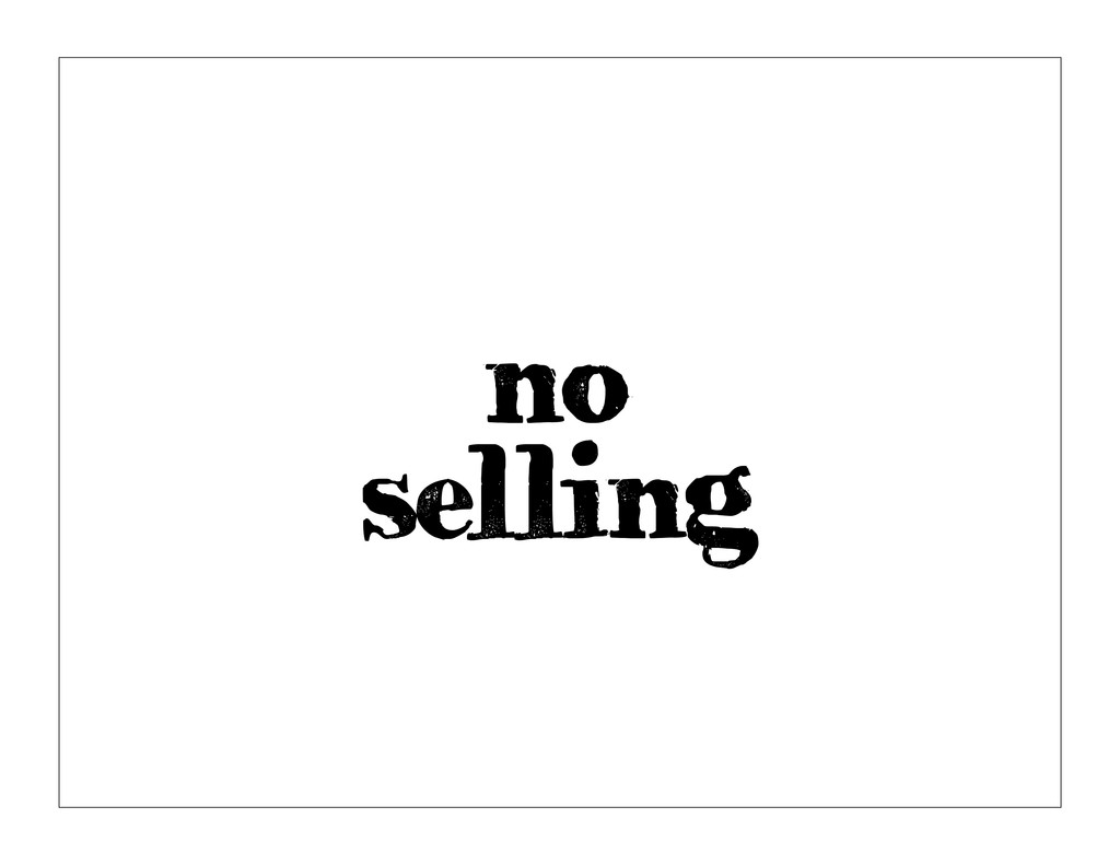 no selling