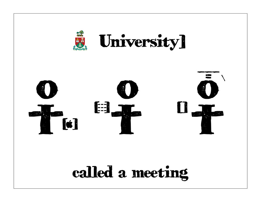 called a meeting [ University] o I - [ ] --- --...