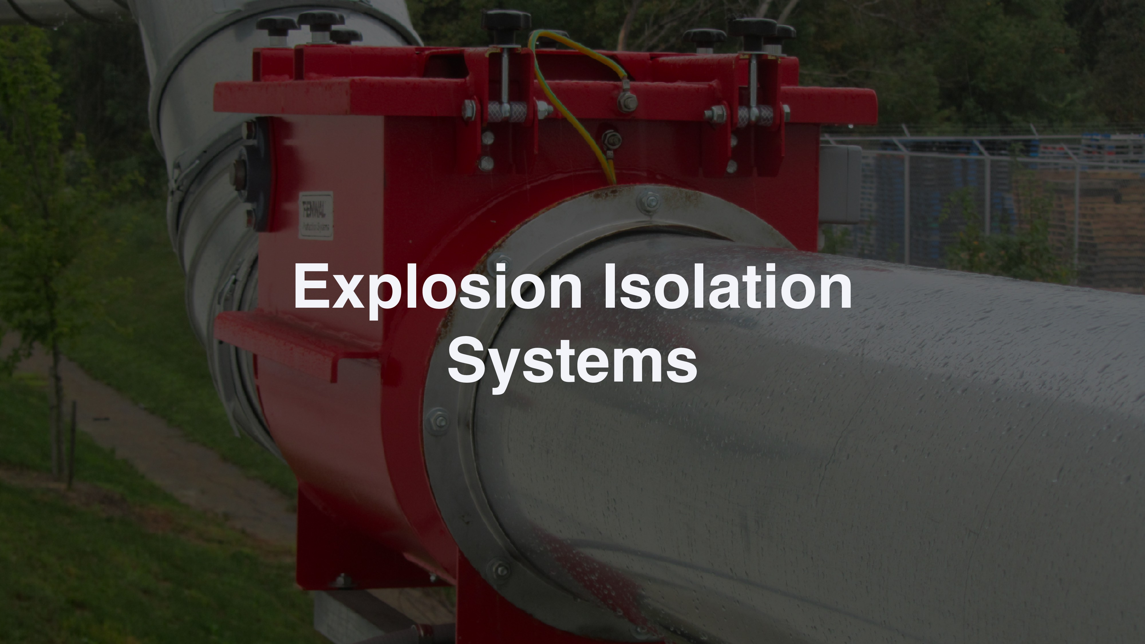 Explosion Isolation Systems