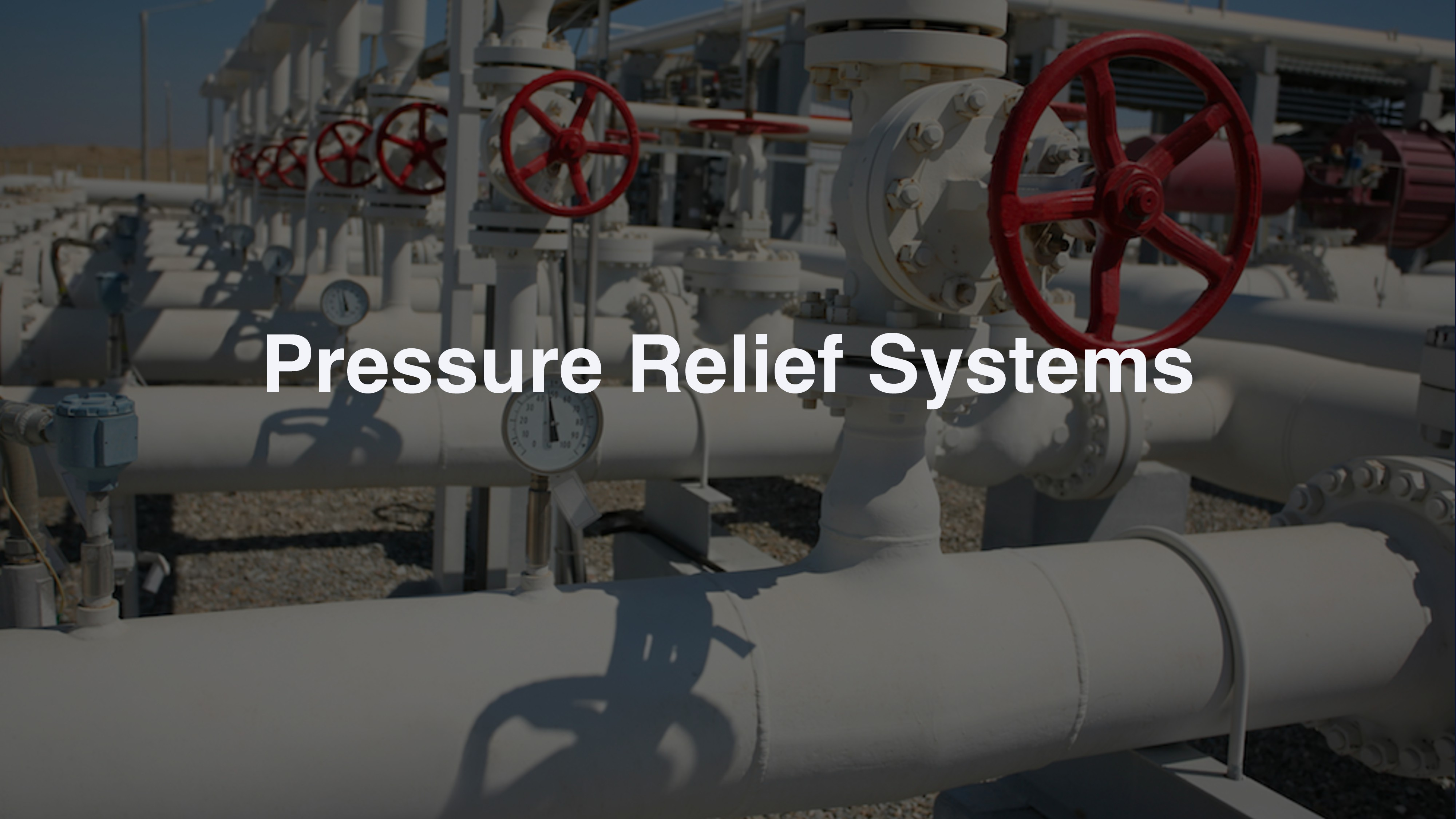Pressure Relief Systems