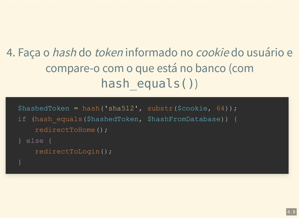 4. Faça o hash do token informado no cookie do ...