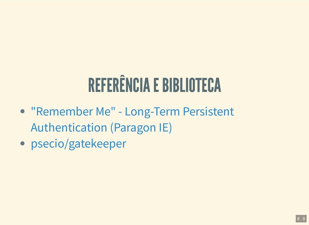REFERÊNCIA E BIBLIOTECA REFERÊNCIA E BIBLIOTECA...