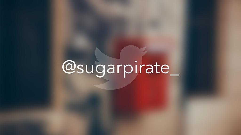 @sugarpirate_