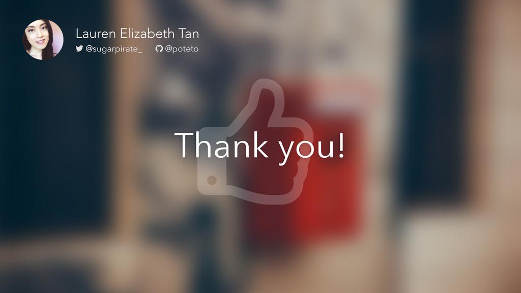 Thank you! Lauren Elizabeth Tan @sugarpirate_ @...