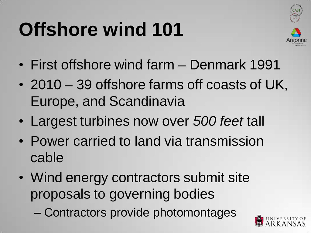 Offshore wind 101 • First offshore wind farm – ...