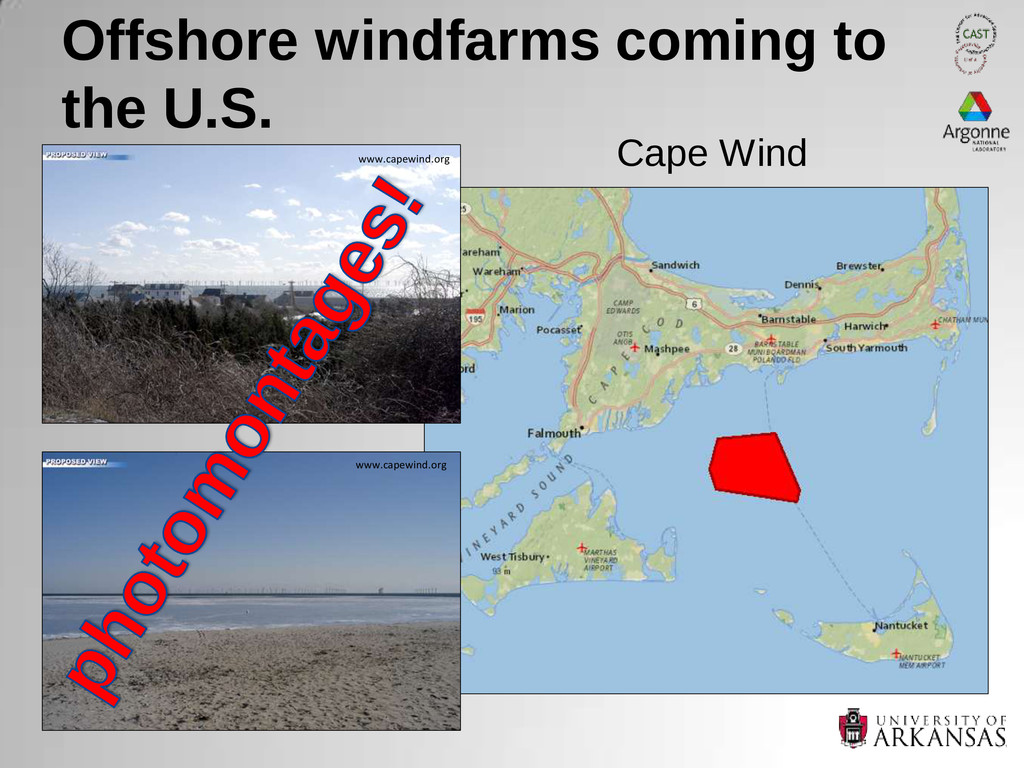 Offshore windfarms coming to the U.S. Cape Wind...