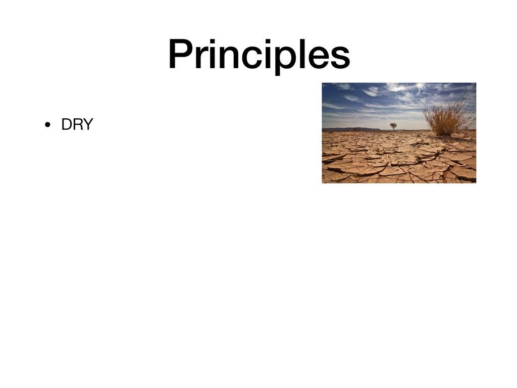Principles • DRY