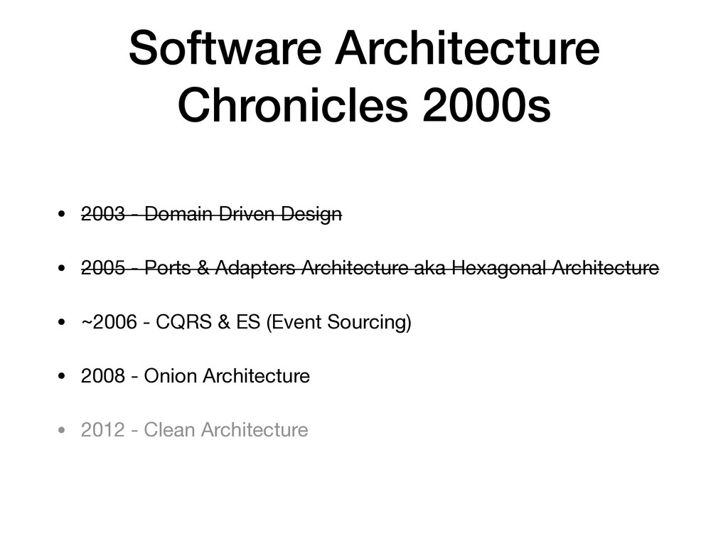 Software Architecture Chronicles 2000s • 2003 -...