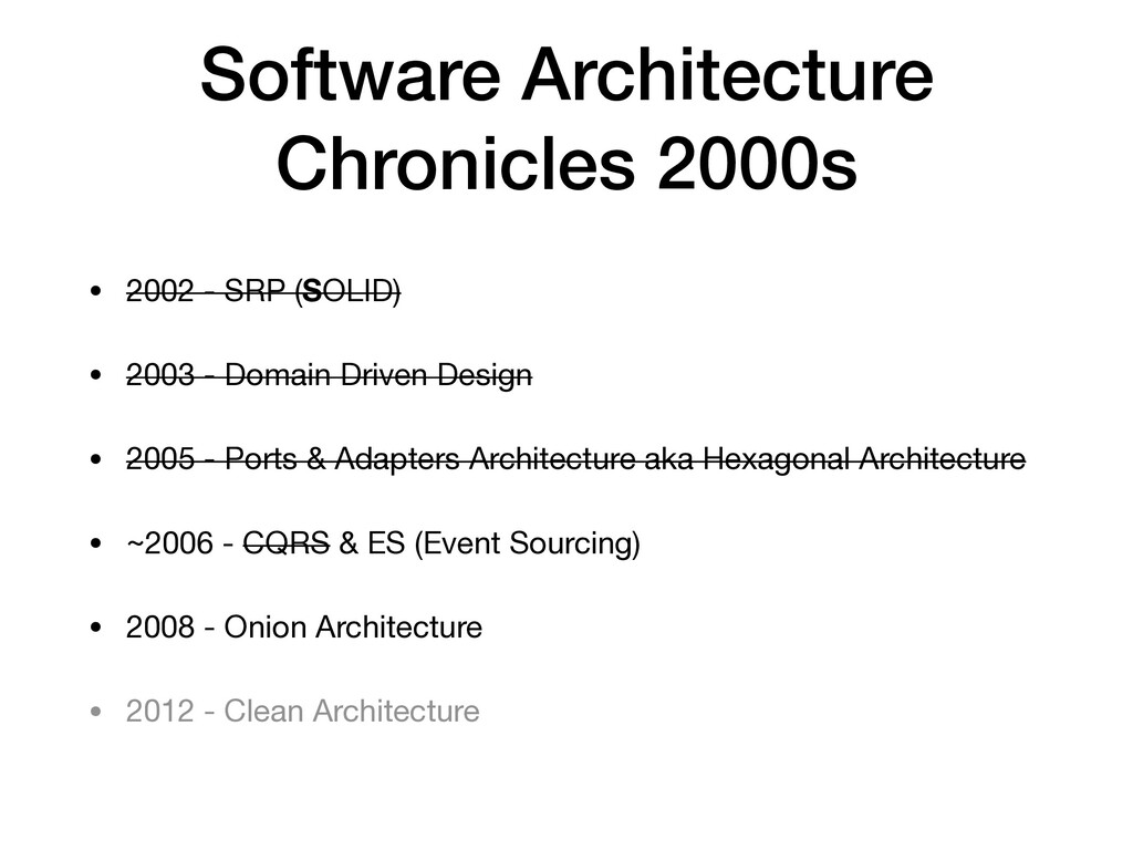 Software Architecture Chronicles 2000s • 2002 -...