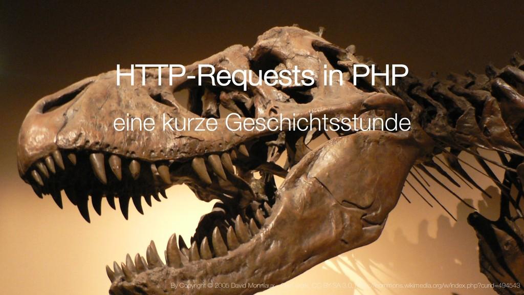 3 HTTP-Requests in PHP eine kurze Geschichtsstu...
