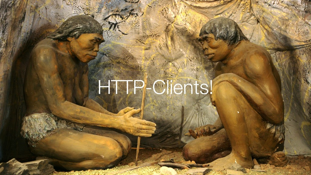 HTTP-Clients!