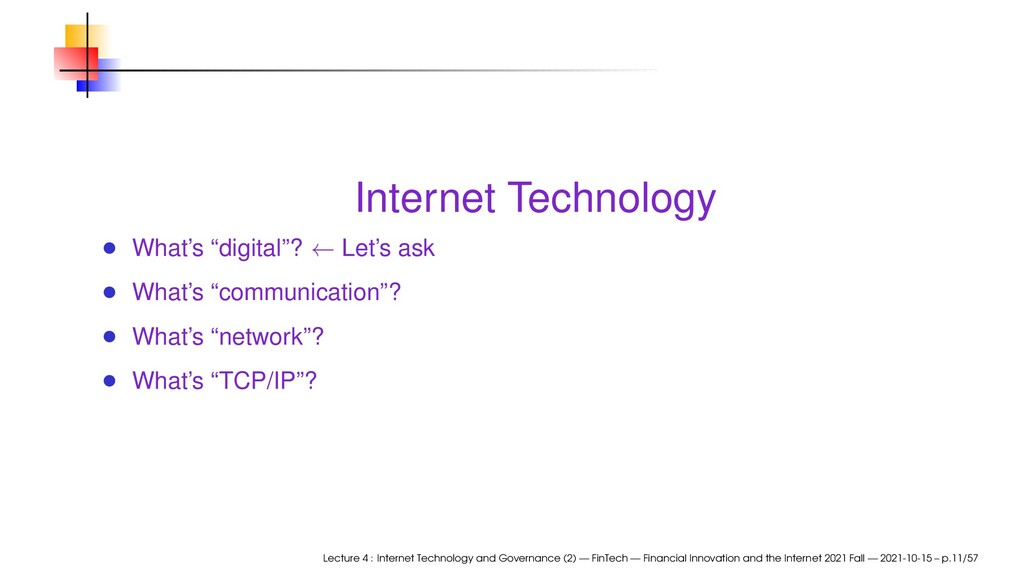 """Internet Technology What's """"digital""""? ← Let's a..."""