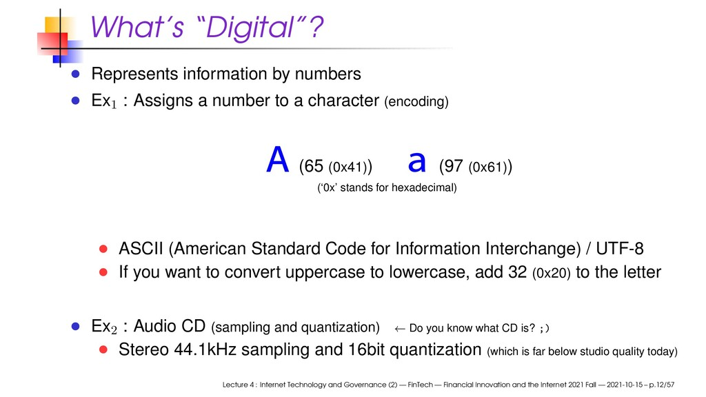 """What's """"Digital""""? Represents information by num..."""