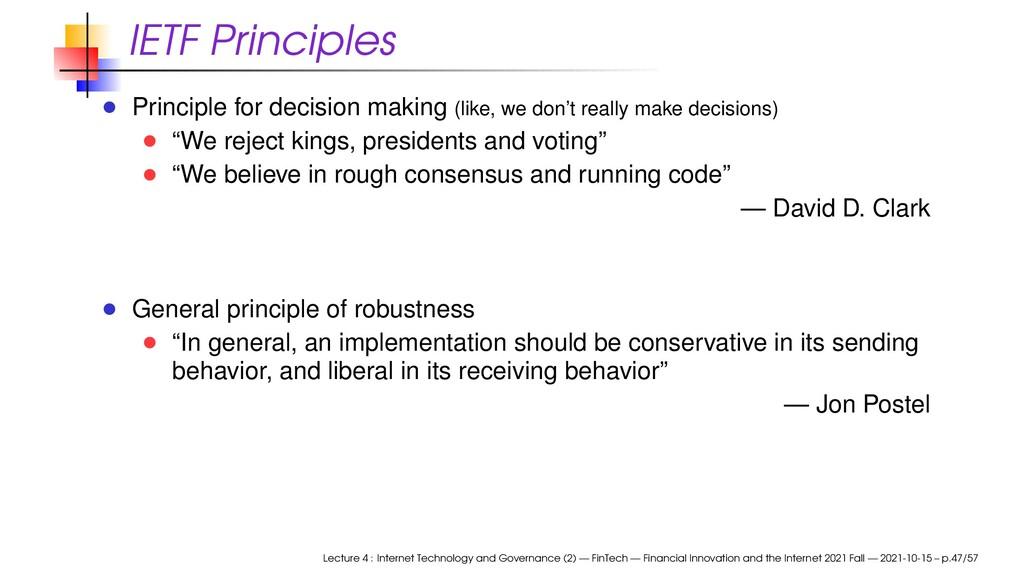 IETF Principles Principle for decision making (...