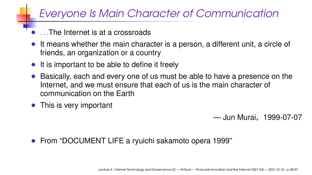 Everyone Is Main Character of Communication . ....