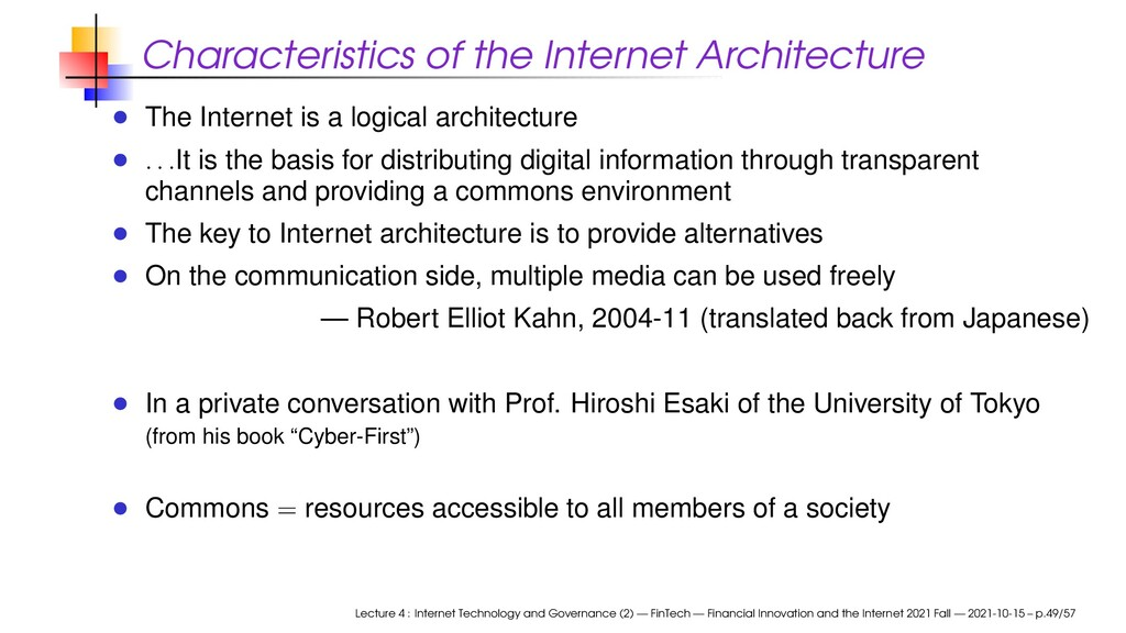 Characteristics of the Internet Architecture Th...