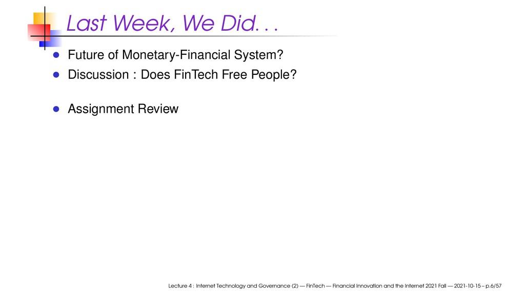 Last Week, We Did . . . Future of Monetary-Fina...
