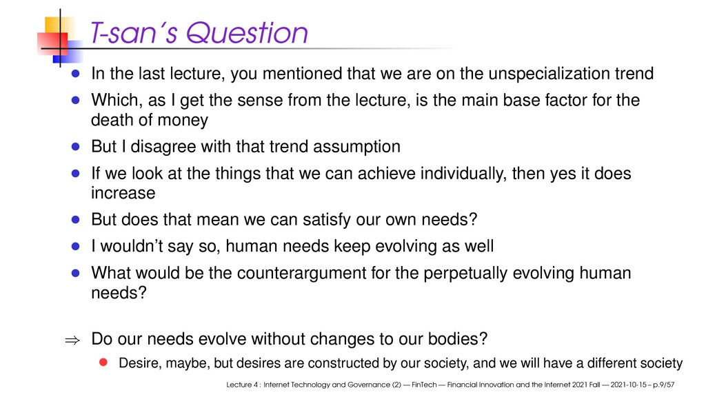 T-san's Question In the last lecture, you menti...