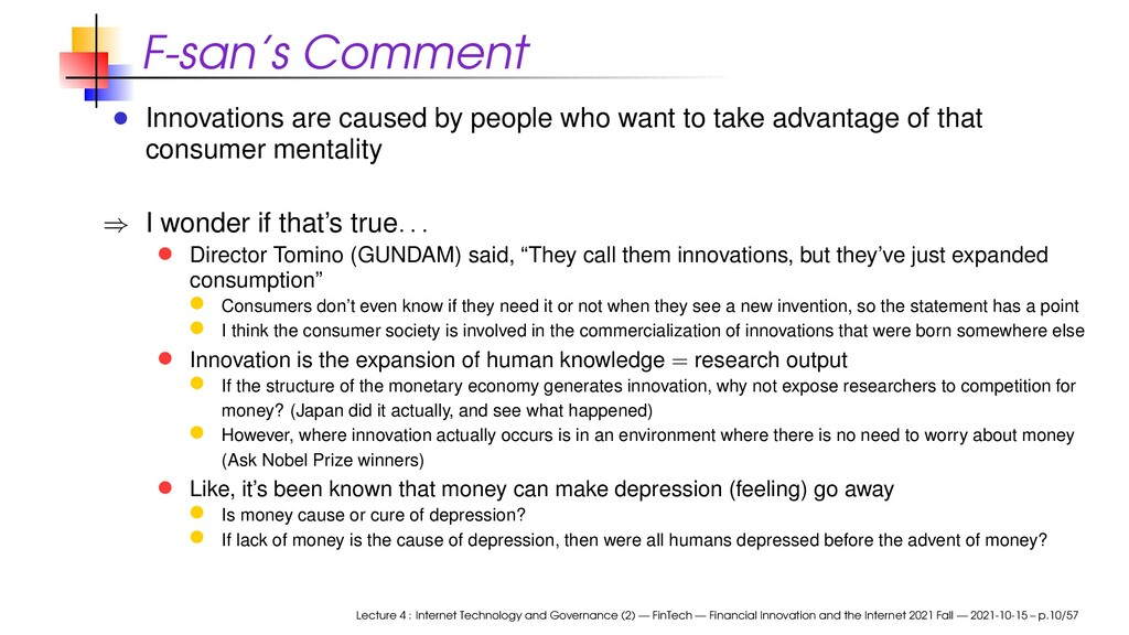 F-san's Comment Innovations are caused by peopl...