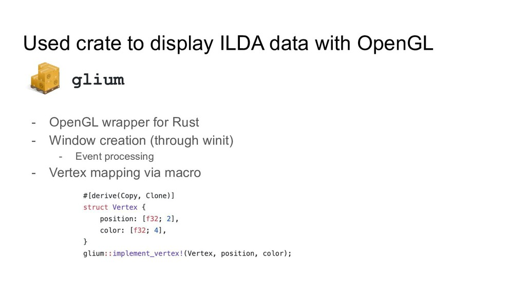 Used crate to display ILDA data with OpenGL - O...