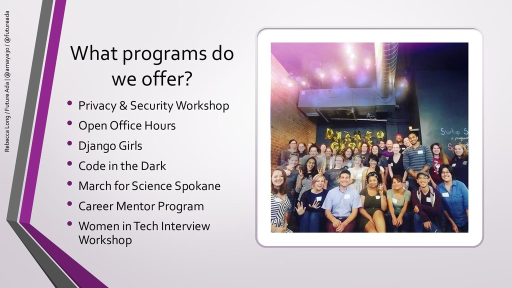 What programs do we offer? • Privacy & Security...