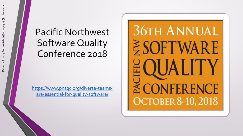 Pacific Northwest Software Quality Conference 2...