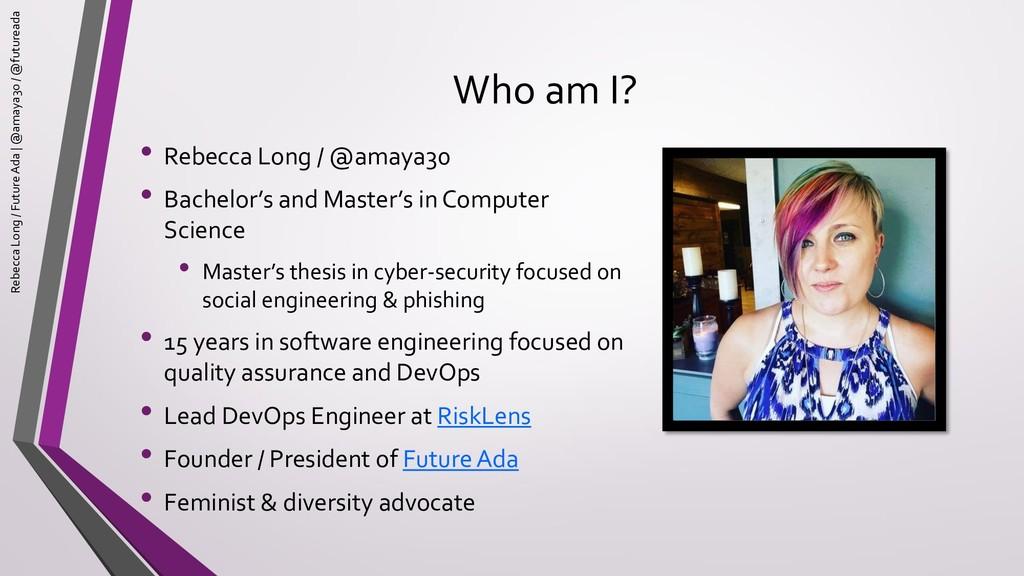 Who am I? • Rebecca Long / @amaya30 • Bachelor'...