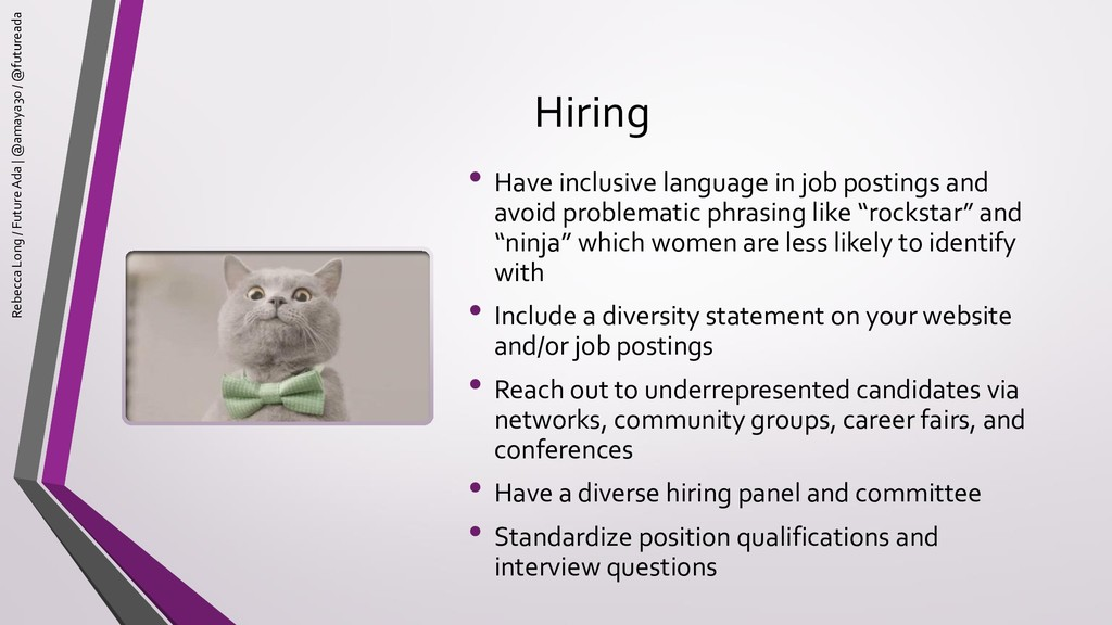 Hiring • Have inclusive language in job posting...